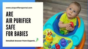 are air purifiers safe for babies
