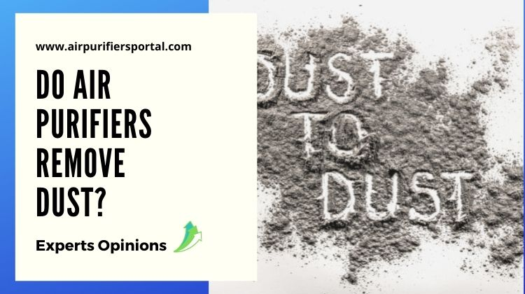 Do Air Purifiers Remove Dust