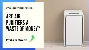 are air purifiers waste of money