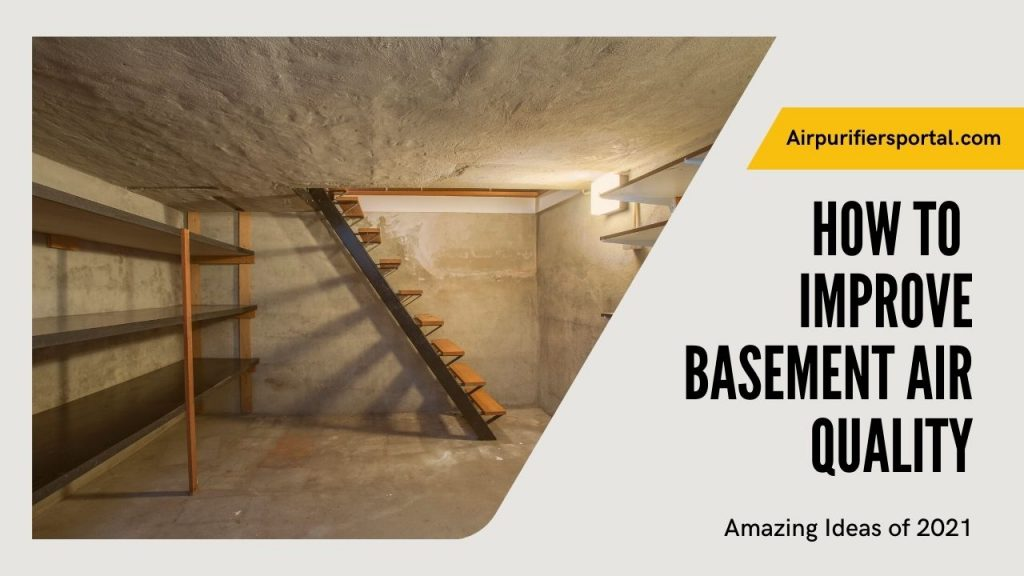 how to improve basement air quality